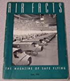 Air Facts: The Magazine of Safe Flying, Volume 4 #6, June 1941
