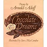 Chocolate dreams: Poems