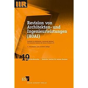 Revision von Architekten- und Ingenieurleistungen (HOAI) (IIR-Schriftenreihe, Band 19)