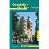 Osnabrück und das Osnabrücker Land: Ein illustriertes Reisehandbuch