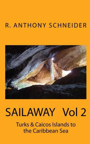 Sailaway  Vol 2: Turks & Caicos Islands To The Caribbean Sea