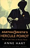 Agatha Christie's Poirot: The Life and Times of Hercule Poirot