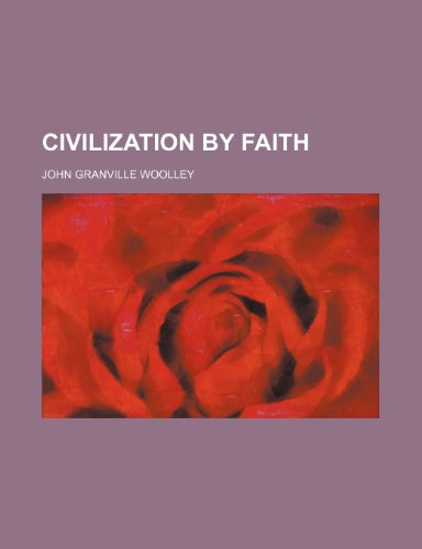 Civilization by faith