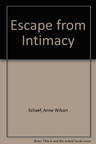 escape from intimacy the pseudo relationship addictions