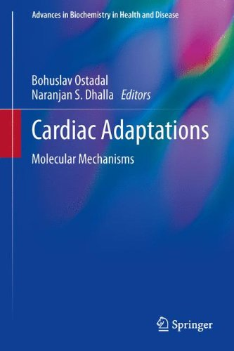 Cardiac Adaptations: Molecular Mechanisms (Advances in Biochemistry in Health and Disease)
