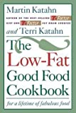 img - for Low-Fat Good Food Cookbook (Paperback)--by Martin Katahn [1994 Edition] book / textbook / text book