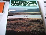 img - for Fishing the Scottish Islands by Roderick Wilkinson (1994-07-14) book / textbook / text book
