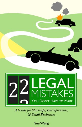Kindle Daily Deal For Cyber Monday – Save 80% or More on Kindle Books, plus Sue Wang's Legal Reference 22 Legal Mistakes You Don't Have to Make: A Guide for Start-ups, Entrepreneurs, & Small Businesses