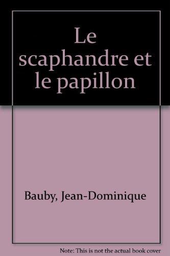 Le Scaphandre Et Le Papillon Livre Pdf