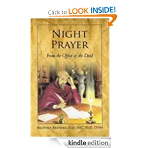 Night Prayer: From the Office of the Dead Bernard Brother Seif