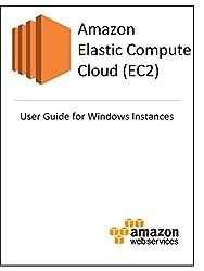 Amazon Elastic Compute Cloud (EC2) User Guide for Microsoft Windows Instances