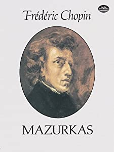 Mazurkas Dover Music For Piano by Dover Publications Inc.