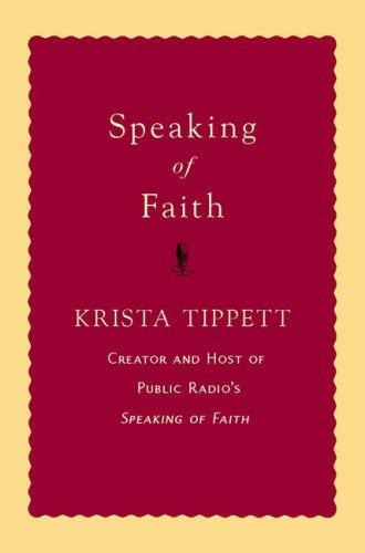 Speaking of Faith, KRISTA TIPPETT