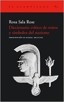 Diccionario Critico de Mitos y Simbolos del Nazismo (Spanish Edition