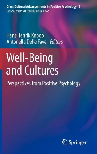 Well-Being and Cultures: Perspectives from Positive Psychology (Cross-Cultural Advancements in Positive Psychology)