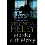 Murder with Mercy (An Ellie Quicke Mystery) ~ Veronica Heley