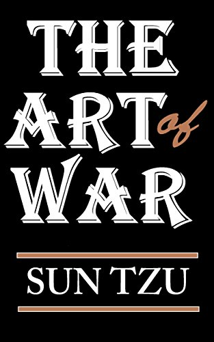 Sun Tzu - The Art of War: (Classic Good Books Edition)