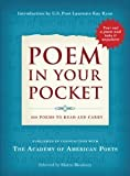 Poem in Your Pocket: 200 Poems to Read and Carry [Hardcover] [2009] Inc. Academy of American Poets, Elaine Bleakney, Kay Ryan