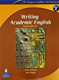 img - for Writing Academic English, Fourth Edition (The Longman Academic Writing Series, Level 4) book / textbook / text book