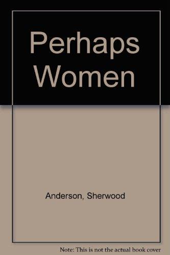 Perhaps Women