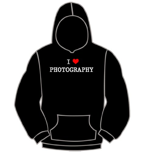 I LOVE PHOTOGRAPHY HOODIE - ladies and mens shirts