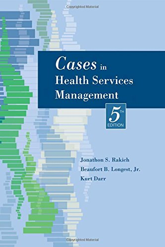 Cases in Health Services Management, 5th Edition