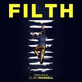 Filth (Original Music)