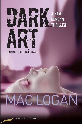 Book: Dark Art - A Sam Duncan Thriller (The Angels' Share series) by Mac Logan