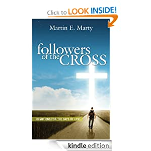 Followers of the Cross - Daily Devotions For Lent