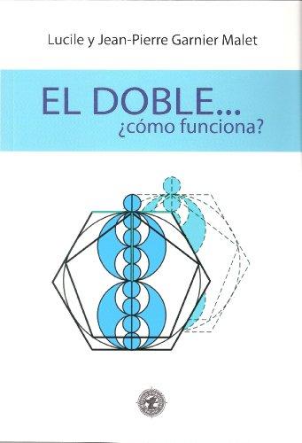 Doble, el - ¿como funciona?
