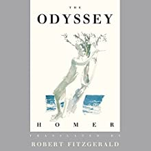 The Odyssey: The Fitzgerald Translation Audiobook by  Homer, Robert Fitzgerald - translator Narrated by Dan Stevens