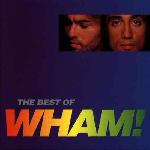 Wham! - The Best Of Wham - Zortam Music