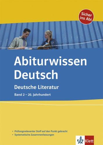 Abiturwissen Deutsch. Deutsche Literatur 2. 20. Jahrhundert (Lernmaterialien)