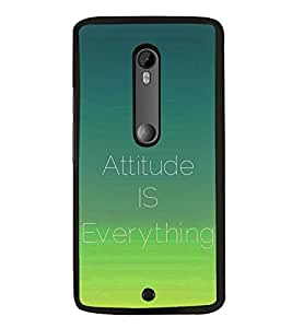 Attitude is Everything 2D Hard Polycarbonate Designer Back Case Cover for Motorola Moto X Style :: Moto X Pure Edition