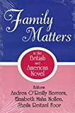 img - for Family Matters in the British and American Novel book / textbook / text book