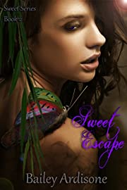 Sweet Escape (Sweet Series, Book Two)