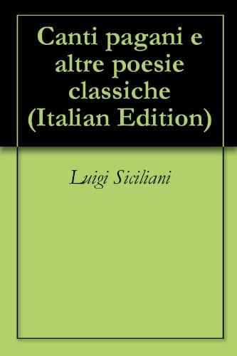 canti-pagani-e-altre-poesie-classiche-italian-edition
