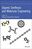 img - for Organic Synthesis and Molecular Engineering by Mogens Br ndsted Nielsen (2013-12-04) book / textbook / text book
