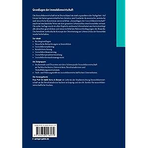 Grundlagen der Immobilienwirtschaft: Recht - Steuern - Marketing - Finanzierung - Bestandsmanagement
