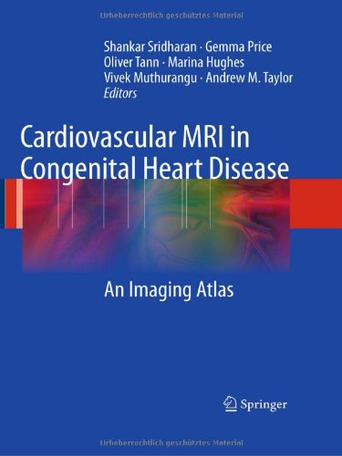 Cardiovascular MRI in Congenital Heart Disease: An Imaging Atlas