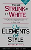 The Elements of Style, Fourth Edition [Paperback] [1999] 4th Ed. William Strunk Jr., E. B. White, Roger Angell