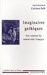 Imaginaires gothiques, aux sources de roman noir français
