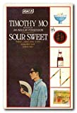 Sour Sweet (Abacus Books) (0349123926) by TIMOTHY MO