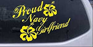Yellow 8in X 11.5in -- Proud Navy Girlfriend Hibiscus Flowers Military Car Window Wall Laptop Decal Sticker