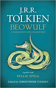 Beowulf: A Translation and Commentary by J.R.R. Tolkien and Christopher Tolkien