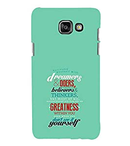 EPICCASE Dreamers & Doers Mobile Back Case Cover For Samsung Galaxy A7 (2016) (Designer Case)