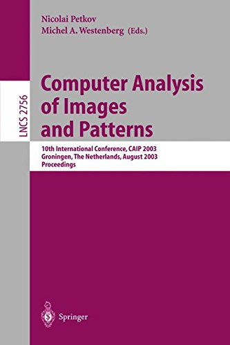 Computer Analysis of Images and Patterns: 10th International Conference, CAIP 2003, Groningen, The Netherlands, August 2
