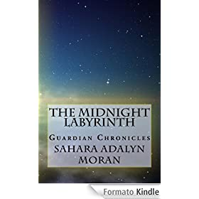 The Midnight Labyrinth (The Guardian Chronicles Book 1) (English Edition)