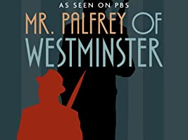 Mr. Palfrey of Westminster: Series 2