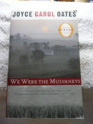 We Were the Mulvaneys, Joyce Carol Oates